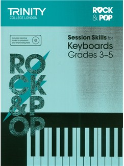 Trinity College London: Rock & Pop Session Skills For Keyboard, Grades 3–5 (Book/CD) Books and CDs | Keyboard