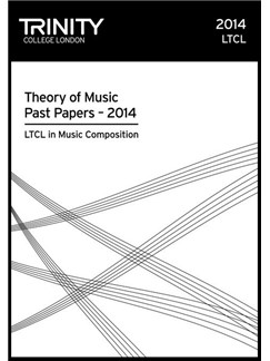 Trinity College London: Theory Past Papers 2014 - LTCL in Music Composition Books | All Instruments