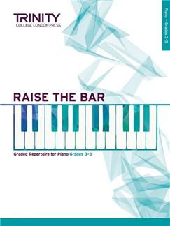 Trinity College London: Raise The Bar - Grade 3-5 Books | Piano