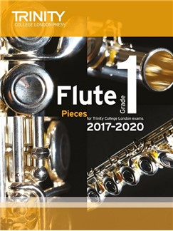 Trinity College London: Flute Exam 2017-2020 - Grade 1 (Score/Parts) Books | Flute