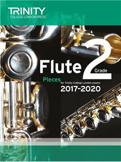 Trinity College London: Flute Exam 2017-2020 - Grade 2 (Score/Parts) Books | Flute