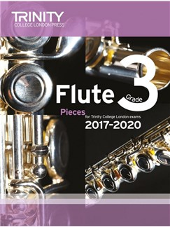 Trinity College London: Flute Exam 2017-2020 - Grade 3 (Score/Parts) Books | Flute