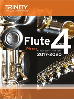 Trinity College London: Flute Exam 2017-2020 - Grade 4 (Score/Parts) Books | Flute