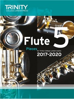 Trinity College London: Flute Exam 2017-2020 - Grade 5 (Score/Parts) Books | Flute