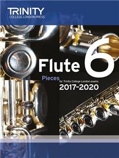 Trinity College London: Flute Exam 2017-2020 - Grade 6 (Score/Parts) Books | Flute