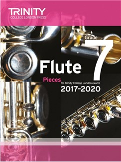 Trinity College London: Flute Exam 2017-2020 - Grade 7 (Score/Parts) Books | Flute