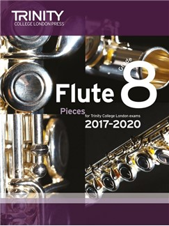 Trinity College London: Flute Exam 2017-2020 - Grade 8 (Score/Parts) Books | Flute