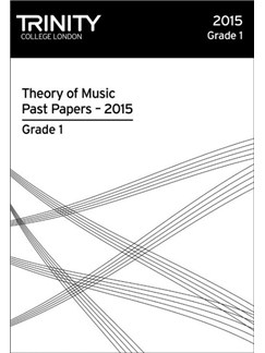 Trinity College London: Theory Past Papers - Grade 1 (2015) Books |