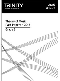 Trinity College London: Theory Past Papers - Grade 5 (2015) Books |