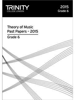 Trinity College London: Theory Past Papers - Grade 6 (2015) Books |