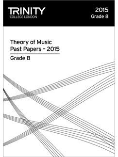 Trinity College London: Theory Past Papers - Grade 8 (2015) Books |