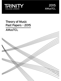 Trinity College London: AMusTCL Past Papers (2015) Books  