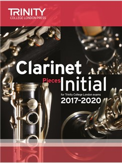 Trinity College London: Clarinet Exam Pieces Initial, 2017–2020 (Score And Part) Books | Clarinet, Piano Accompaniment