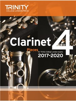 Trinity College London: Clarinet Exam Pieces Grade 4, 2017–2020 (Score And Part) Books | Clarinet, Piano Accompaniment