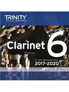 Trinity College London: Clarinet Exam Pieces - Grade 6 (2017-2020) (CD) CDs | Clarinet