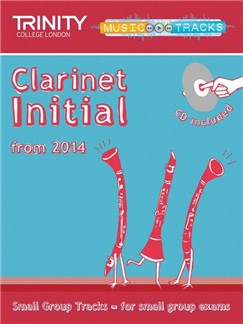 Trinity College London: Small Group Tracks - Initial Clarinet (Book/CD) Books and CDs | Clarinet