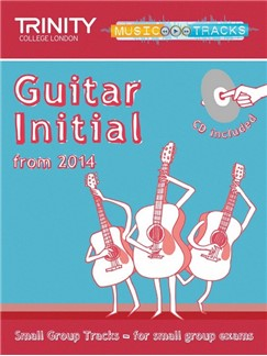 Trinity College London: Small Group Tracks - Initial Guitar (Book/CD) Books and CDs | Guitar