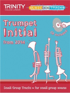 Trinity College London: Small Group Tracks - Initial Trumpet (Book/CD) Books and CDs | Trumpet