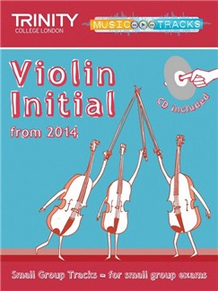 Trinity College London: Small Group Tracks - Initial Violin (Book/CD) Books and CDs | Violin