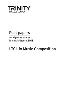 Trinity College London: Theory Past Papers 2013 - LTCL in Music Composition Books | All Instruments