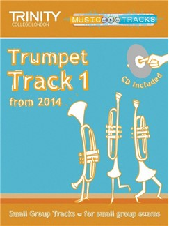 Trinity College London: Small Group Tracks - Trumpet Track 1 (Book/CD) Books and CDs | Trumpet