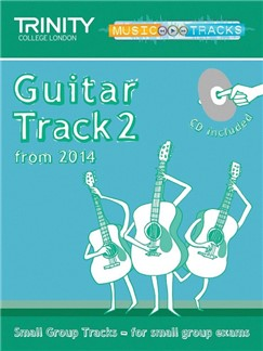 Trinity College London: Small Group Tracks - Guitar Track 2 (Book/CD) Books and CDs | Guitar