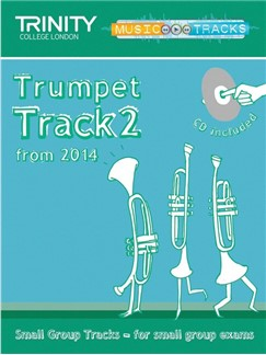 Trinity College London: Small Group Tracks - Trumpet Track 2 (Book/CD) Books and CDs | Trumpet