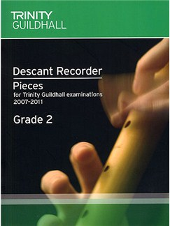 Trinity Guildhall: Descant Recorder 2007-2011 Grade 2 Books | Descant Recorder, Piano Accompaniment