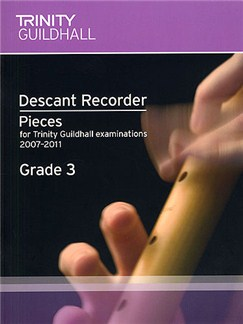 Trinity Guildhall: Descant Recorder 2007-2011 Grade 3 Books | Descant Recorder, Piano Accompaniment