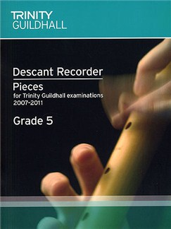 Trinity Guildhall: Descant Recorder 2007-2011 Grade 5 Books | Descant Recorder, Piano Accompaniment