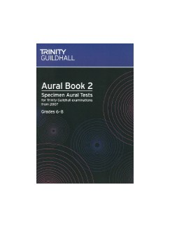 Trinity Guildhall: Aural Book Two - Specimen Aural Tests Grades 6-8 (Book/CD) Books and CDs |