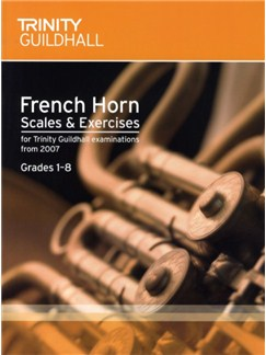 Trinity Guildhall: French Horn Scales And Exercises 2007 – Grades 1-8 Books | Horn