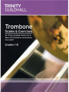 Trinity Guildhall: Trombone Scales And Exercises 2007 – Grades 1-8 Books | Trombone