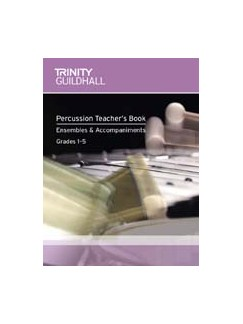 Trinity College London: Percussion Teacher's Book - Ensembles and Accompaniments (Book and CD) Books and CDs | Percussion, Piano Accompaniment