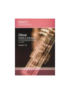 Trinity Guildhall: Scales And Arpeggios For Oboe Grades 1-8 (2007- ) Books | Oboe