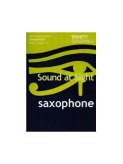 Sound At Sight: Saxophone Book 1 (Grade 1-4) Books | Saxophone