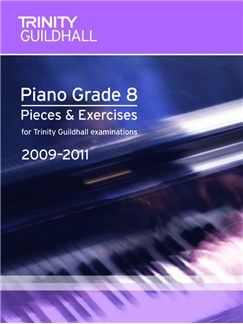 Trinity Guildhall: Piano Grade 8 - Pieces And Exercises 2009-2011 Books | Piano