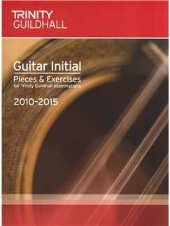 Trinity Guildhall: Guitar Initial Pieces And Exercises - 2010 To 2015 Books | Guitar