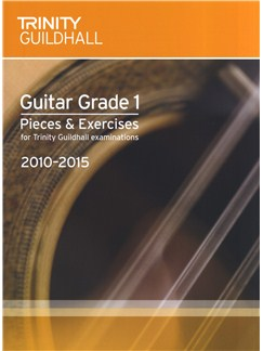Trinity Guildhall: Guitar Grade 1 Pieces And Exercises - 2010 To 2015 Books | Guitar