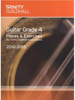 Trinity Guildhall: Guitar Grade 4 Pieces And Exercises - 2010 To 2015 Books | Guitar