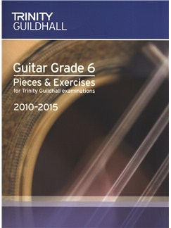 Trinity Guildhall: Guitar Grade 6 Pieces And Exercises - 2010 To 2015 Books | Guitar