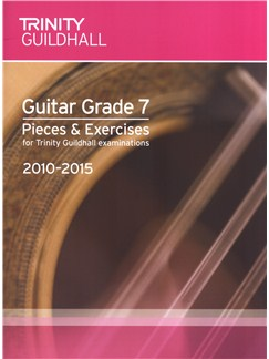 Trinity Guildhall: Guitar Grade 7 Pieces And Exercises - 2010 To 2015 Books | Guitar