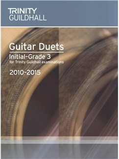 Trinity Guildhall: Guitar Initial To Grade 3 Duets - 2010 To 2015 Libro | Guitarra