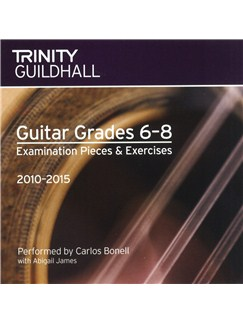 Trinity Guildhall: Guitar Grades 6 To 8 CD - 2010 To 2015 CDs | Guitar