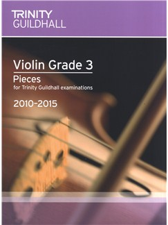 Trinity Guildhall: Violin Grade 3 Pieces - 2010 To 2015 Books | Violin, Piano Accompaniment