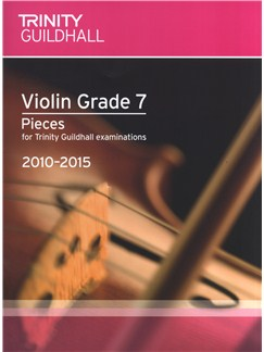 Trinity Guildhall: Violin Grade 7 Pieces - 2010 To 2015 Books | Violin, Piano Accompaniment