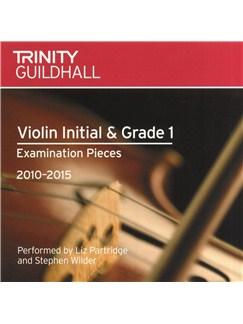 Trinity Guildhall: Violin Initial/Grade 1 CD - 2010 To 2015 CDs   Violin