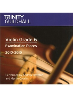 Trinity Guildhall: Violin Grade 6 CD - 2010 To 2015 CD | Violín