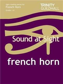 Trinity College London: Sound At Sight French Horn - Grades 1-8 Books | French Horn