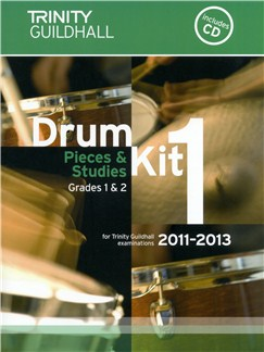 Trinity Guildhall: Drum Kit 1 - Pieces And Studies Grades 1-2 (2011-2013) Books and CDs | Drums